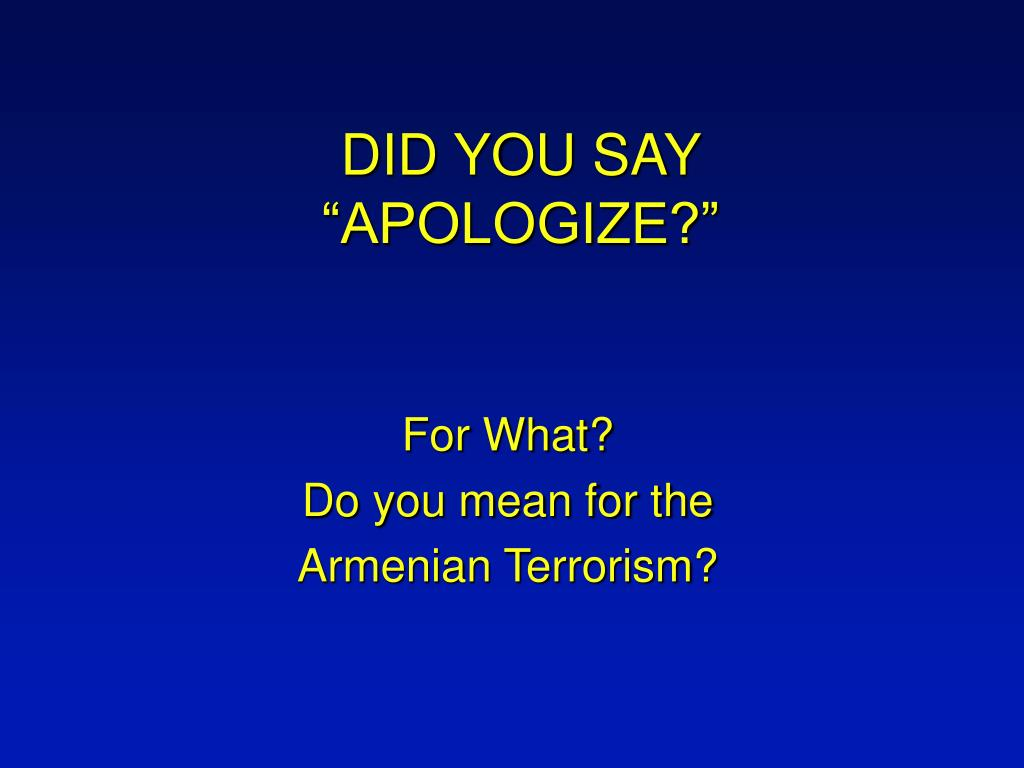 did you say apologize l.
