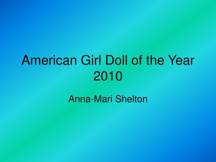 american girl doll of the year 2010 n.