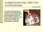 alimentacion del ni o con gastrostomia