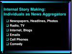 internal story making individuals as news aggregators