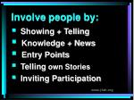 involve people by