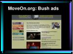 moveon org bush ads