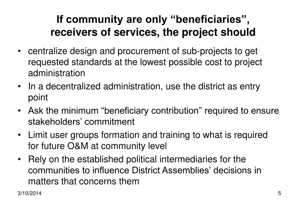 "If community are only ""beneficiaries"","