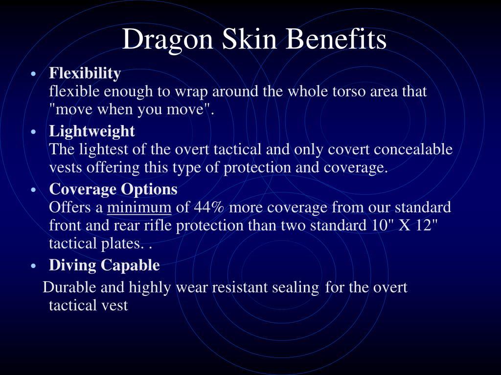 Dragon Skin Benefits