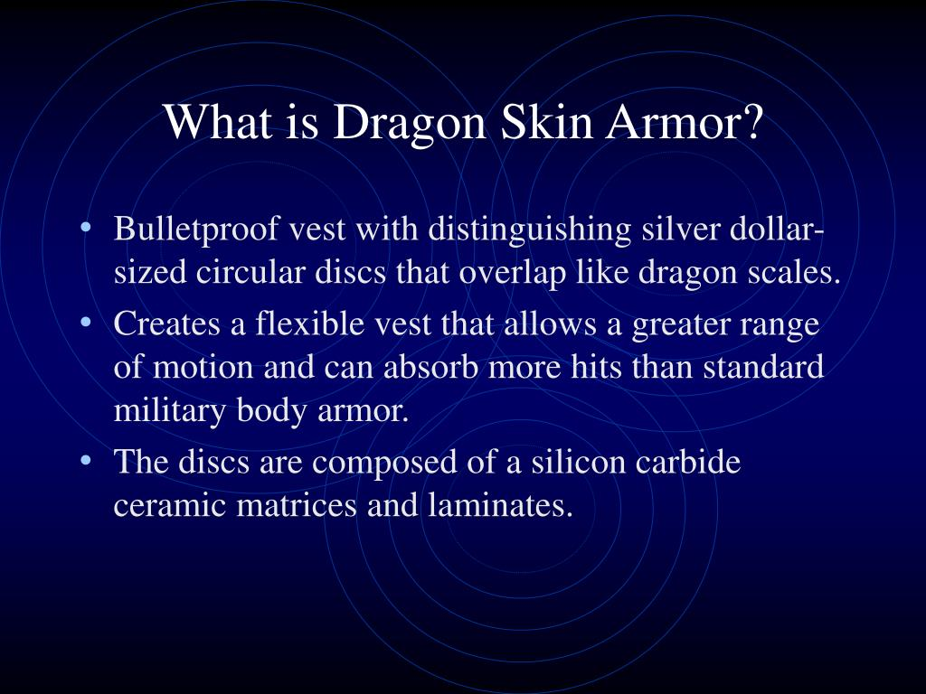 What is Dragon Skin Armor?