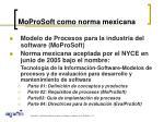 moprosoft como norma mexicana