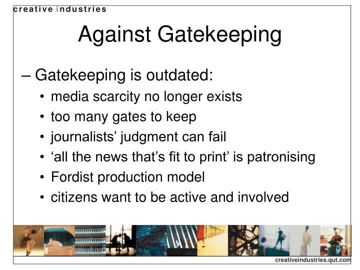 Against Gatekeeping