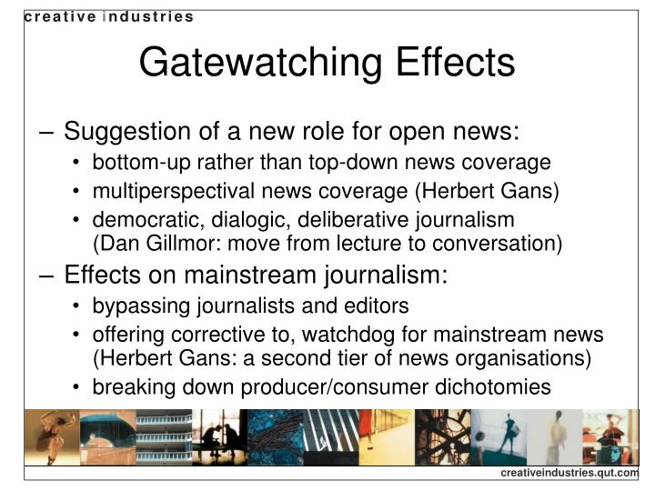 Gatewatching Effects