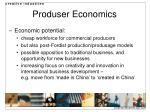produser economics