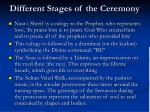 different stages of the ceremony