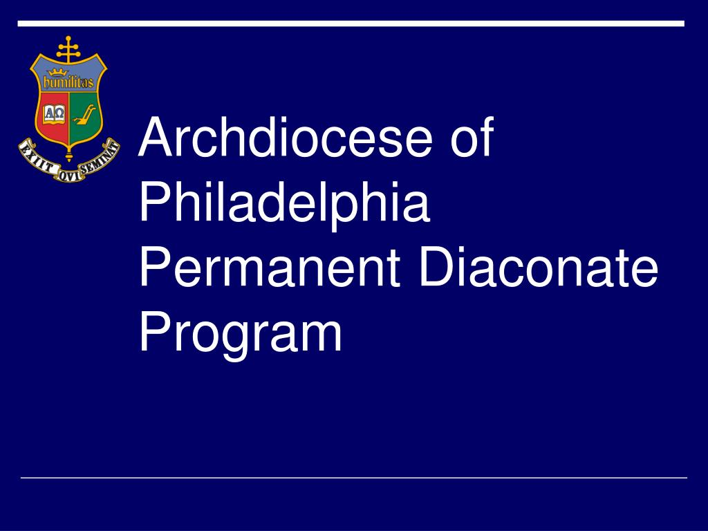 archdiocese of philadelphia permanent diaconate program l.
