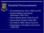 ecclesial pronouncements