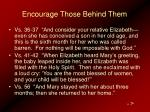 encourage those behind them26