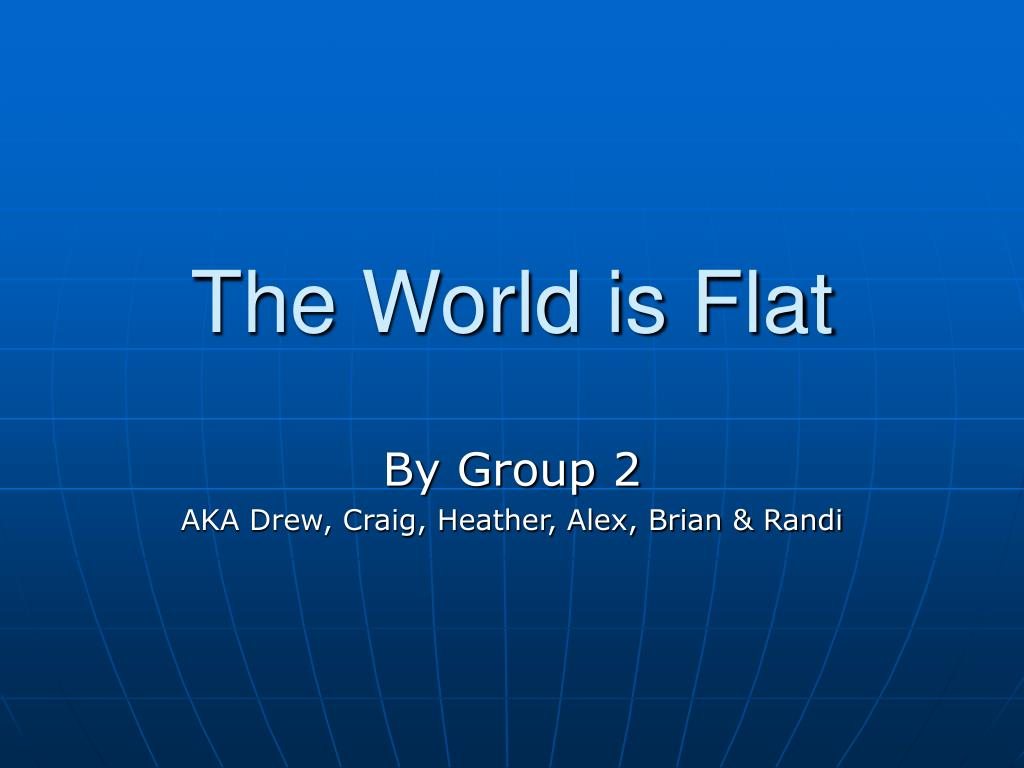 the world is flat l.