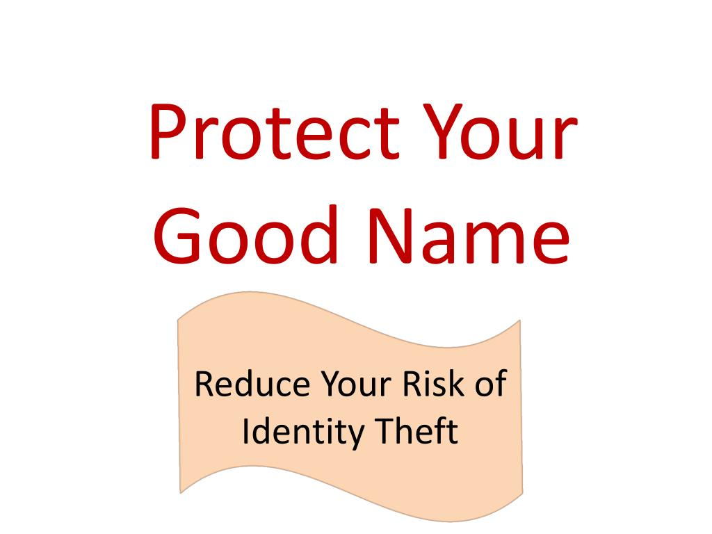 protect your good name l.
