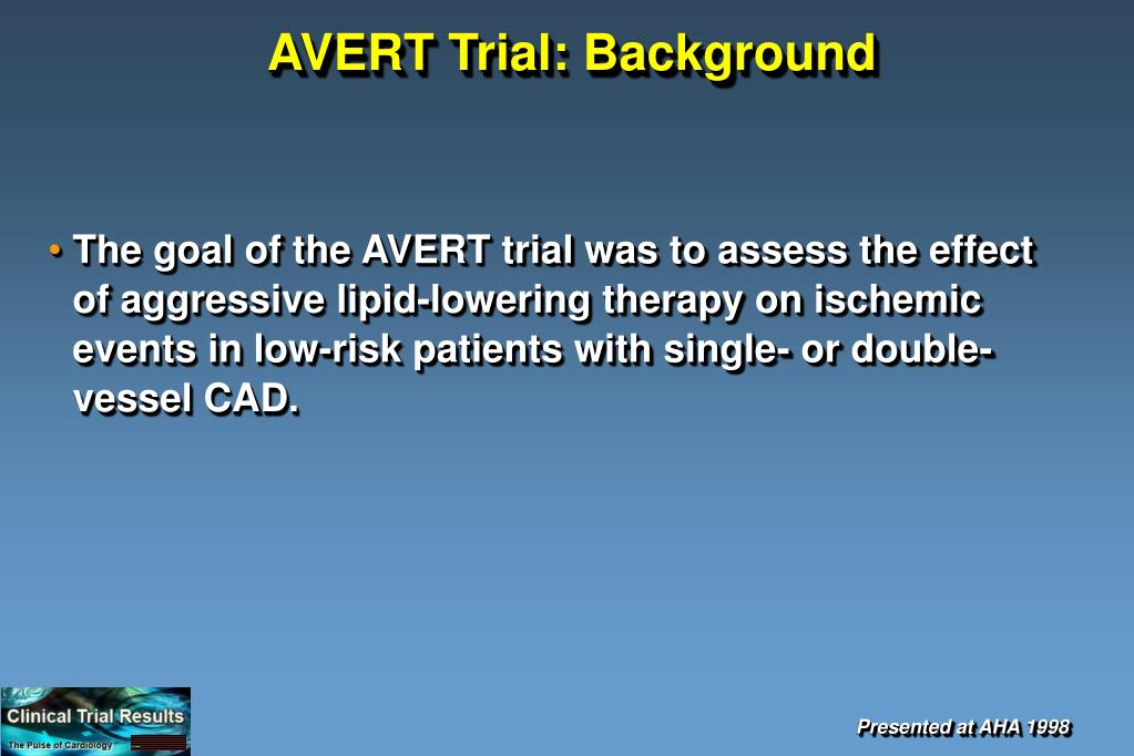 AVERT Trial: Background