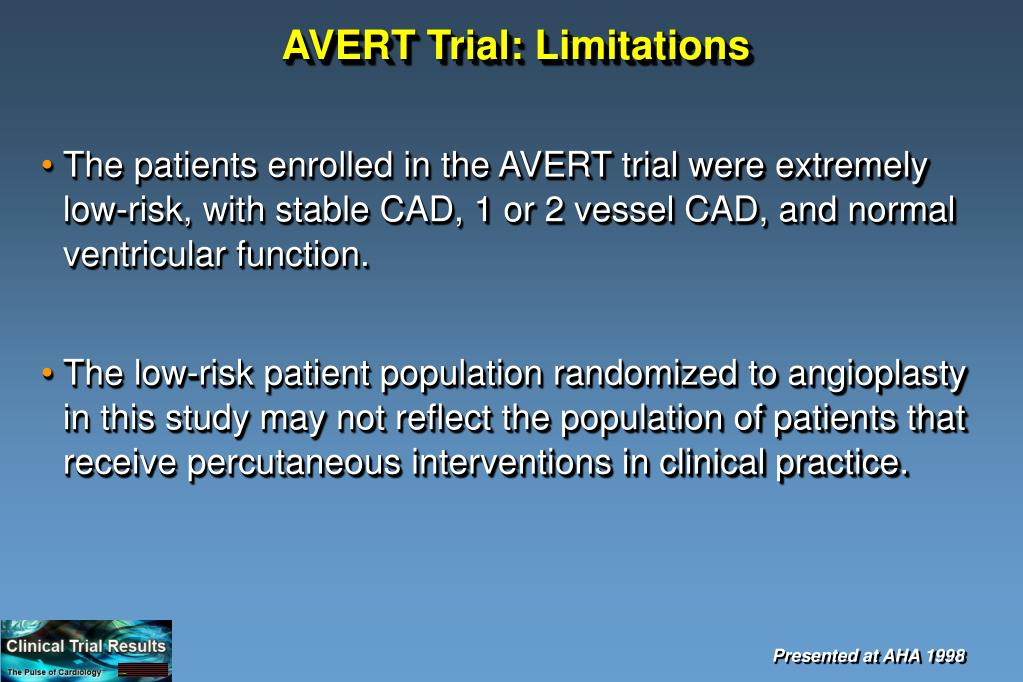 AVERT Trial: Limitations