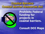 coastal barriers coastal barrier resources act