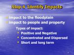 step 4 identify impacts