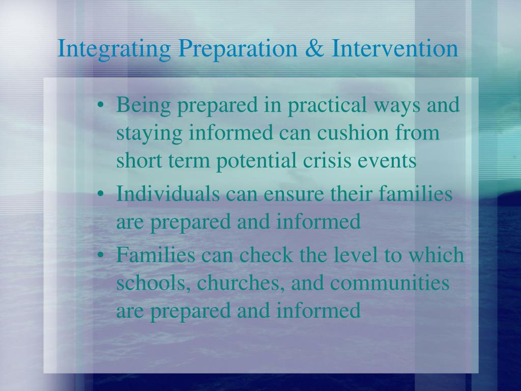 Integrating Preparation & Intervention