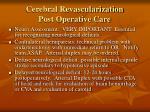 cerebral revascularization post operative care