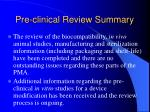 pre clinical review summary