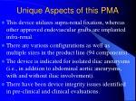 unique aspects of this pma