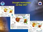 drought verification jul sep 2007