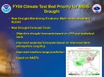 fy08 climate test bed priority for nidis drought