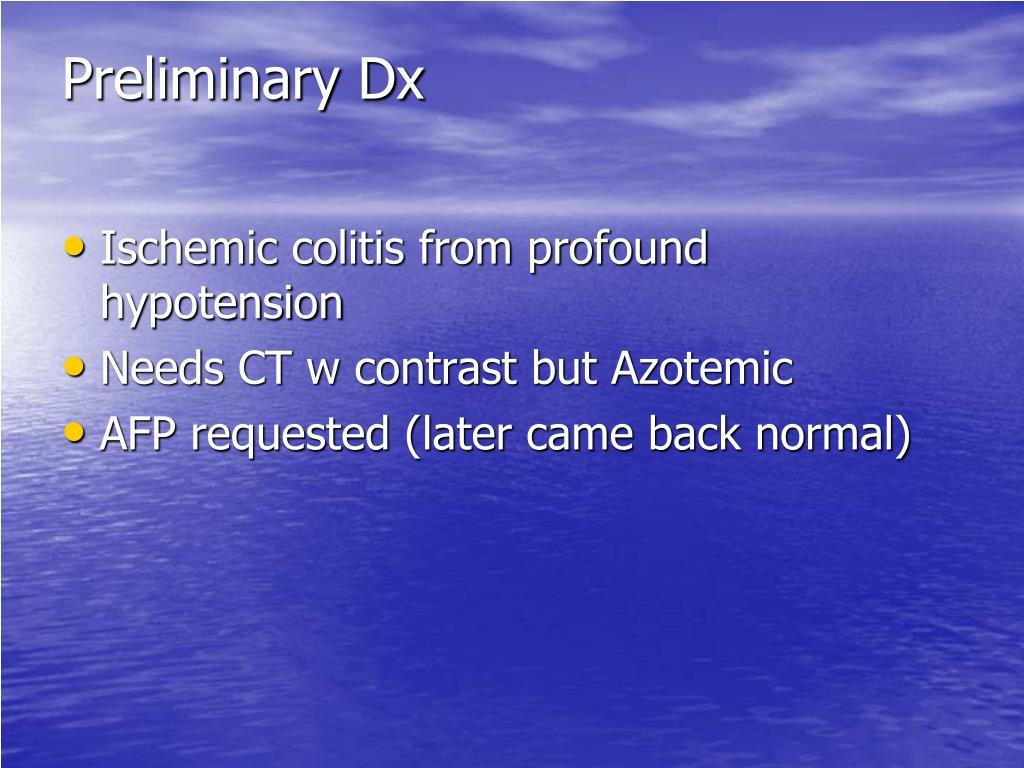 Preliminary Dx