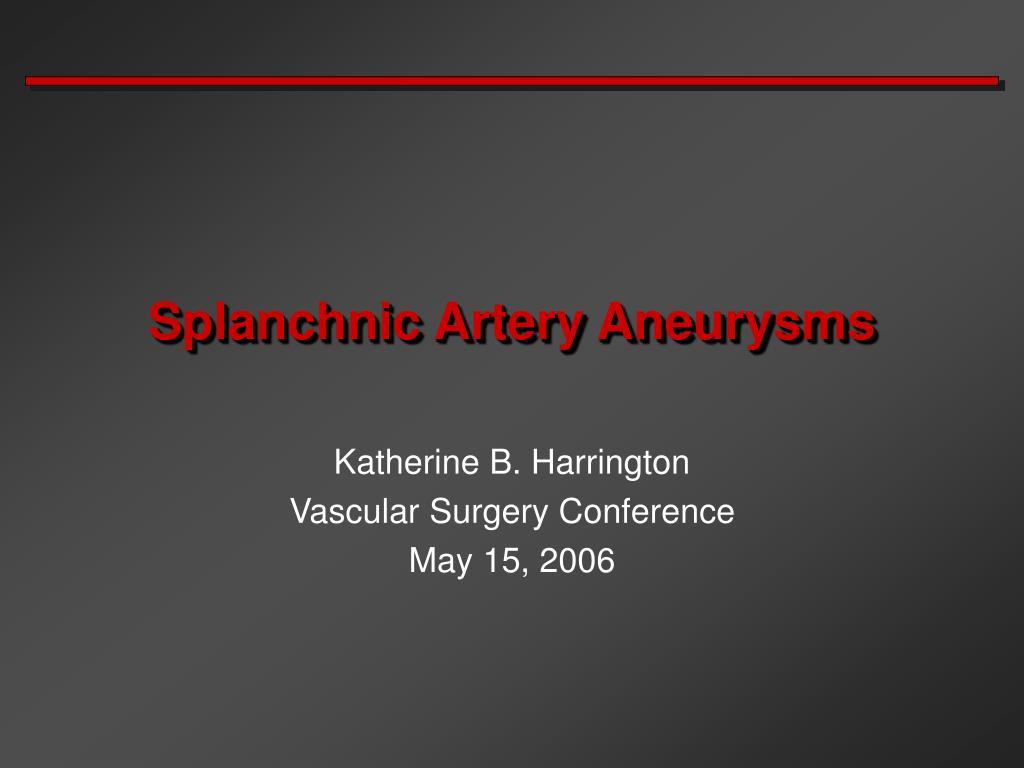 splanchnic artery aneurysms l.