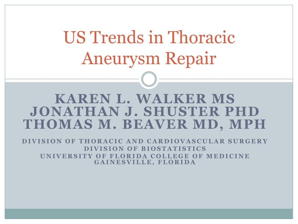 us trends in thoracic aneurysm repair l.