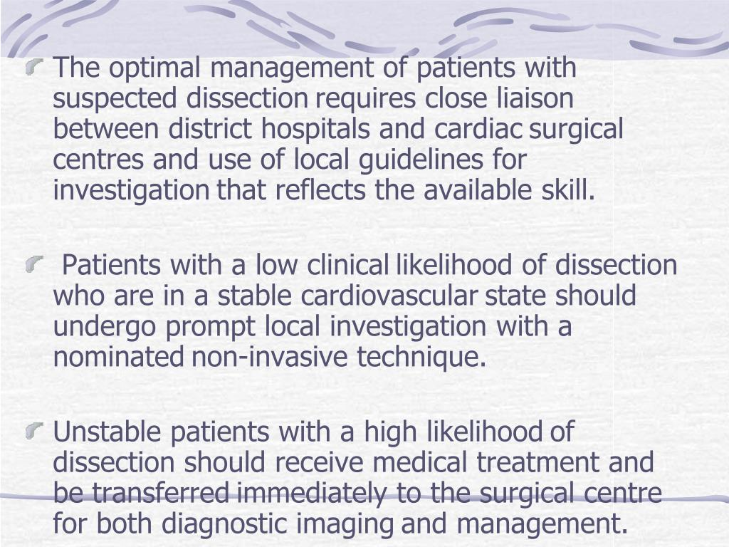 The optimal management of patients with suspected dissection