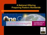 a national offering preparing pastors worldwide