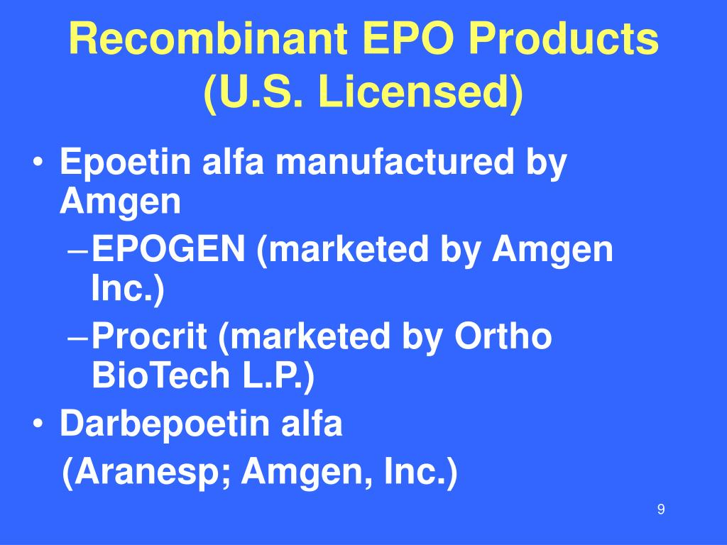 Recombinant EPO Products (U.S. Licensed)