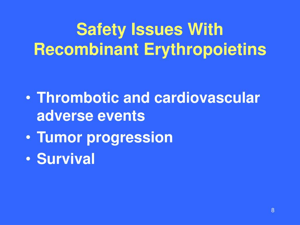 Safety Issues With Recombinant Erythropoietins