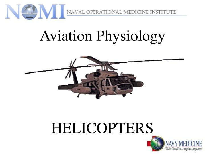 aviation physiology helicopters n.