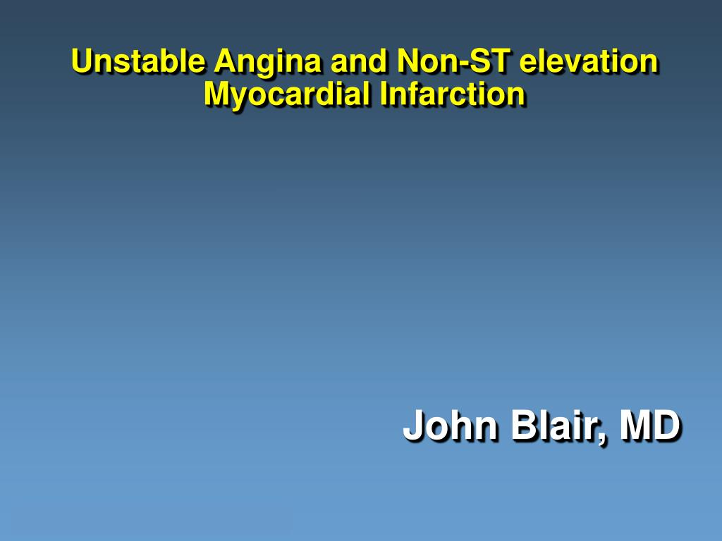 unstable angina and non st elevation myocardial infarction l.