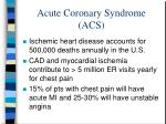 acute coronary syndrome acs