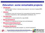 education some remarkable projects