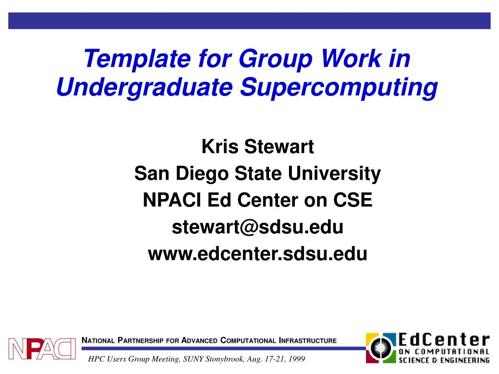 template for group work in undergraduate supercomputing l.