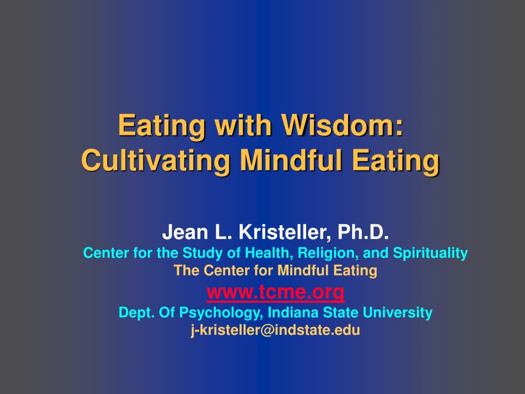 eating with wisdom cultivating mindful eating l.