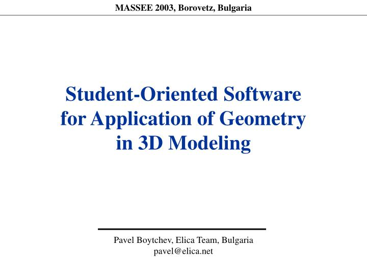 Student oriented software for application of geometry in 3d modeling