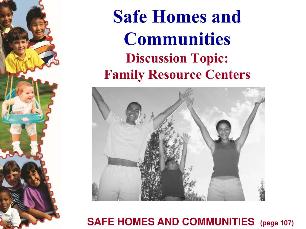 Safe Homes and
