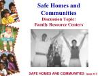 safe homes and communities discussion topic family resource centers