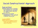 social constructionist approach