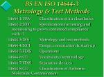 bs en iso 14644 3 metrology test methods3