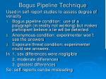 bogus pipeline technique