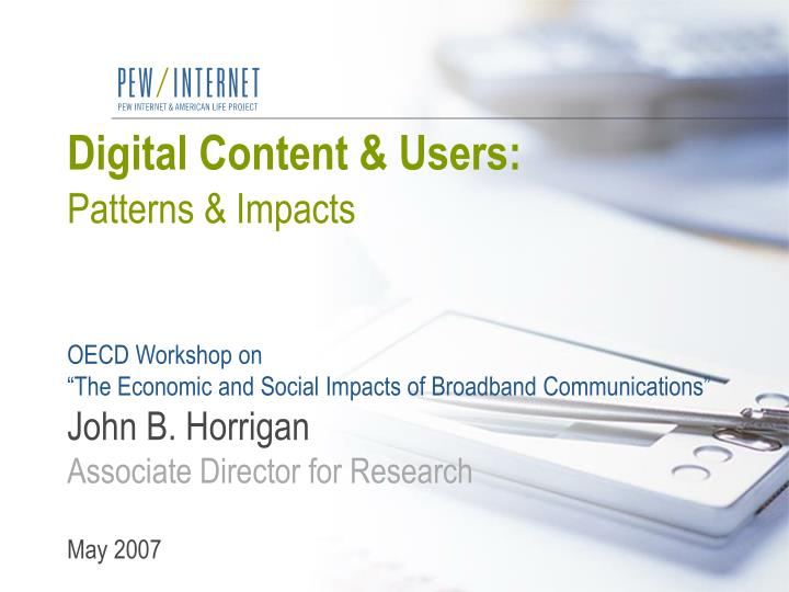 Digital Content & Users: