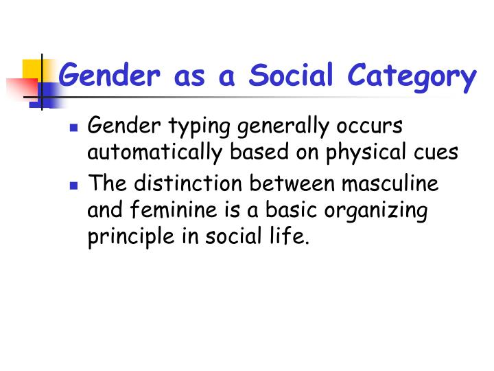Gender as a social category3
